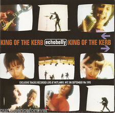 ECHOBELLY - King Of The Kerb (UK 4 Tk CD Single Pt 2/Poster Insert)