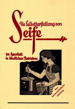 Seife selbst Kochen Herstellung Laugen Seifen Seifensieden Naturseife Reprint