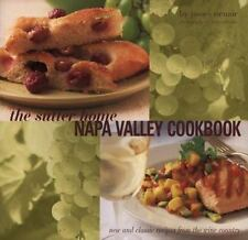 The Sutter Home Napa Valley Cookbook : New and Classic Recipes from the Wine...