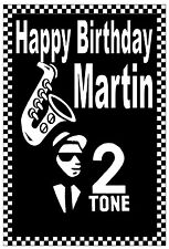 SKA / MODS - 2 TONE - HAPPY BIRTHDAY CARD - GLOSS FINISH - ANY NAME - BRAND NEW
