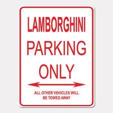 "LAMBORGHINI Parking Only Street Sign Heavy Duty Aluminum Sign 9"" x 12"""