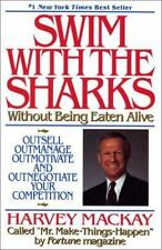 Swim with the Sharks: Without Being Eaten Alive