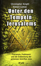 UNTER DEN TEMPELN JERUSALEMS - Pharaonen , Freimaurer ... BUCH - KOPP VERLAG
