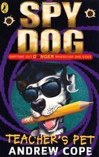 Spy Dog Teacher's Pet,Andrew Cope
