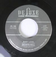 Northern Soul 45 Reuben Bell - Baby Love / I Hear You Knocking On Deluxe/Starday