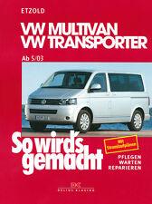 Reparaturanleitung VW T5 Multivan Transporter So wirds gemacht Wartungsbuch 134