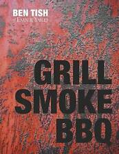 Grill Smoke BBQ, Ben Tish, New Book