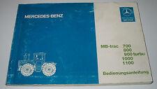 Betriebsanleitung Mercedes MB trac 440 / 441 700 800 900 turbo 1000 1100 1987!