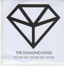 (DC85) The Diamond Noise, Never Say Never Say Never - 2012 DJ CD