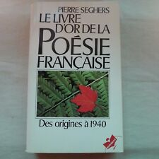 USED (VG) Le Livre D' or De LA Poesie Frances Des Orignes (French Edition)