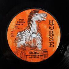 """Laurel Aitken - Fatty Bum Bum Gone To Jail 7"""" 1975 UK Press Horse HOSS 111 VG"""