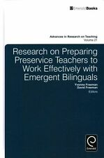 Research on Preparing Preservice Teachers to Work Effectively with Emergent Bili