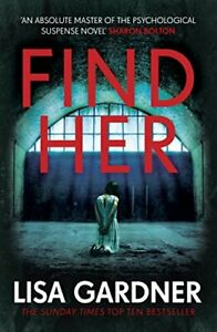 Find Her (Detective D.D. Warren) by Gardner, Lisa Book The Cheap Fast Free Post