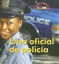 Una Oficial de Policia   Police Officer (Benchmark Rebus (Spanish)) (Spanish Edi