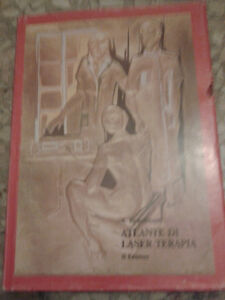 A. Benedicenti - ATLANTE DI LASER TERAPIA - 1982 - L.M.B. Edizioni dell'Arte