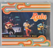 Rain The Show That Never Was CD Beatles Tribute Band NEW Sealed OOP