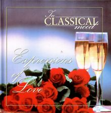 In Classical Mood - Expressions Of Love - Hardcover Book + Music CD - NEW