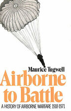 Airborne to Battle by Tugwell, Maurice