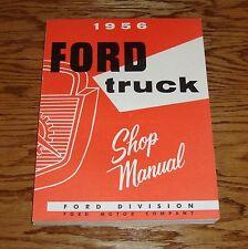 1956 Ford Truck Shop Service Manual 56 Pickup F100 F250