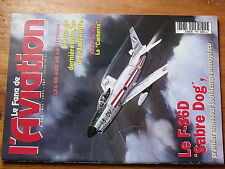 $$w Revue Le Fana de l'Aviation N°306 F-86D Sabre Dog  Luftwaffe  Canberra