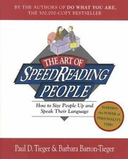 The Art of Speed Reading People: How to Size People Up and Speak Their Langua...