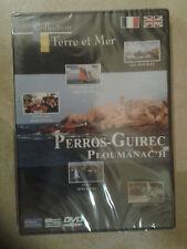 27344// COLLECTION TERRE ET MER  PERROS GUIREC PLOUMANAC'H DVD NEUF