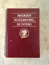 Modern Waterfowl Hunting by Monte Burch (1988, Hardcover) store#690