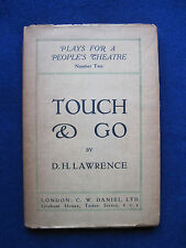 D.H. LAWRENCE - Touch & Go. A Play in Three Acts