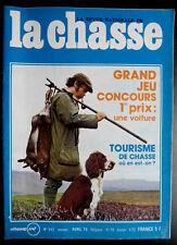 La Chasse n° 343 de Avril 76; Tourisme de chasse / Cerf Daguet / élevage colvert