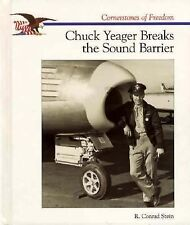 Chuck Yeager Breaks the Sound (Cornerstones of Freedom)-ExLibrary