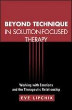 The Guilford Family Therapy: Beyond Technique in Solution-Focused Therapy :...