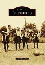 Images of America: Ridgefield by Mauro De Santis (2017, Paperback)
