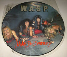 WASP: 12'' picture disc 1984 I wanna be some body capitol (no bare code) blackie