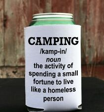 Funny Camping beer cooler / drinks can cooler campervan vanlife gift