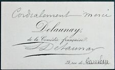 Louis Delaunay of the Comédie Française - French Actor - orig calling card