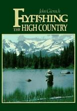 Flyfishing the High Country by John Gierach (1988, Paperback)