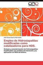Empleo de Hidroxiapatitas Modificadas Como Catalizadores Para Hds.: S?-ntesis y