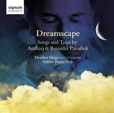 Heather Shipp - Andrzej and Roxanna Panufnik Dreamscape (Songs and Trios) [CD]