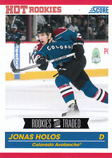 10/11 SCORE ROOKIES & TRADED HOT ROOKIE RC #597 JONAS HOLOS AVALANCHE *7572