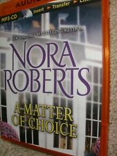 A Matter Of Choice - MP3 CD By Nora Roberts.