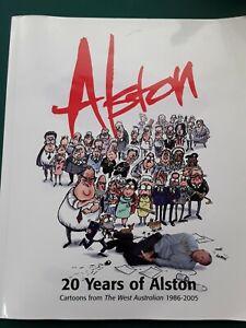 Alston: 20 Years Of Alston. Cartoons from The West Australian 1986-2005