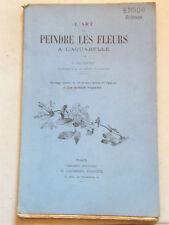 L'Art de Peindre les Fleurs à l'Aquarelle Fraipont 1934