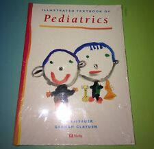 "*New Sealed* ""Illustrated Textbook of Paediatrics"" Tom Lissauer/Graham Clayton"
