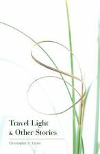 Travel Light & Other Stories (Paperback or Softback)