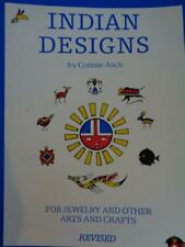 Indian Designs for Jewelry & Other Arts & Crafts by Connie Asch