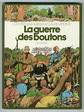LA GUERRE DES BOUTONS - L. PERGAUD ILLUSTRE PAR C. LAPOINTE ED GALLIMARD DL 1977