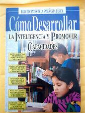 Como desarrollar la inteligencia Y promover capacidades - Sandra Schneider