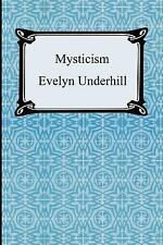 Mysticism: By Evelyn Underhill