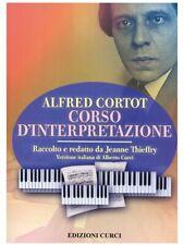 Curci - Corso d'interpretazione Alfred Cortot, Jeanne Thieffry, Alberto Curci