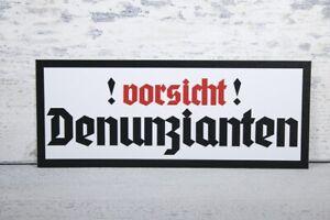 Schild Vorsicht Denunzianten Wegweiser Hinweisschild Warnschild Warnung Achtung